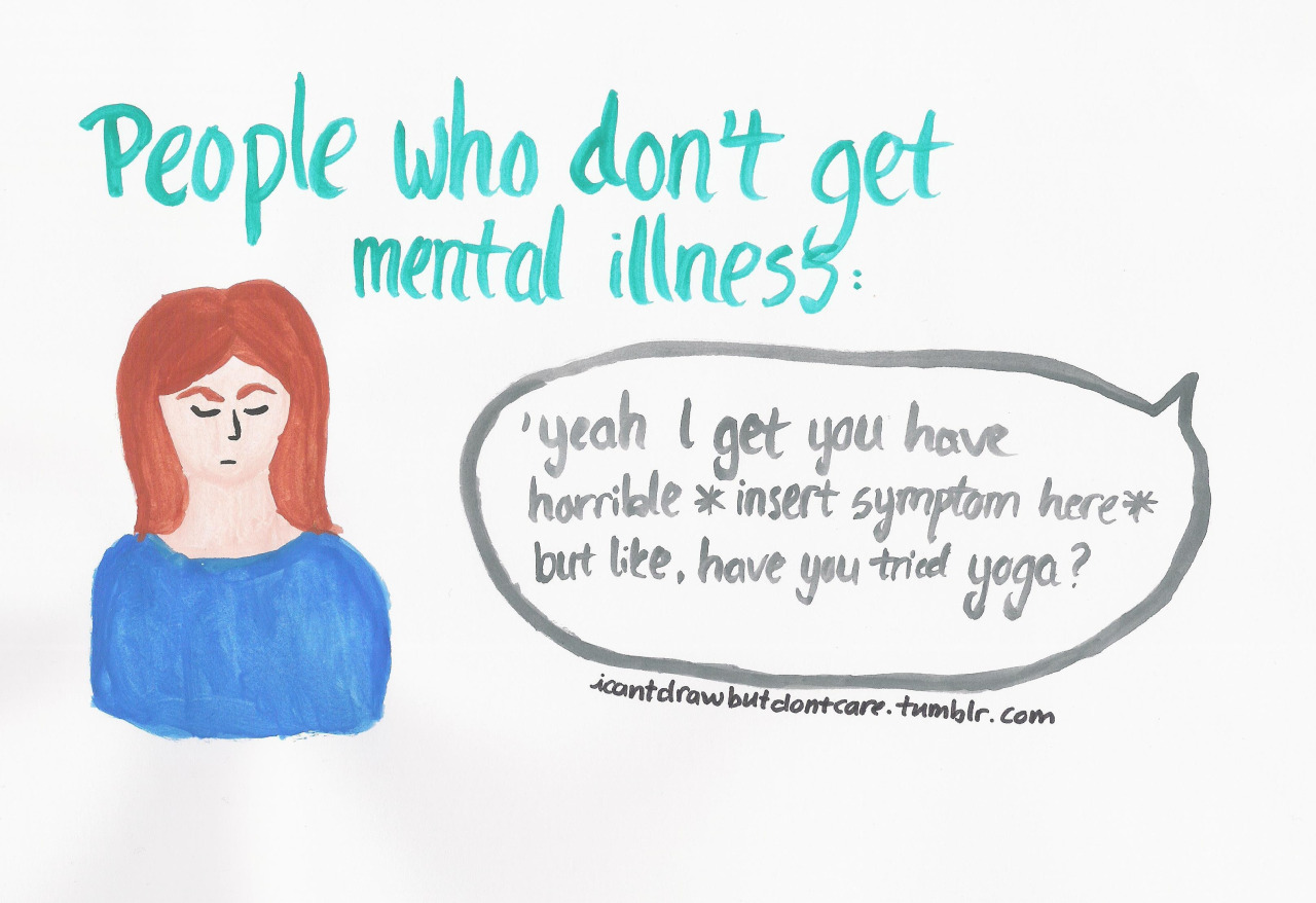 Mental Illness By Icantdrawbutidontcare Ali This Anonymous Tumblr Artist