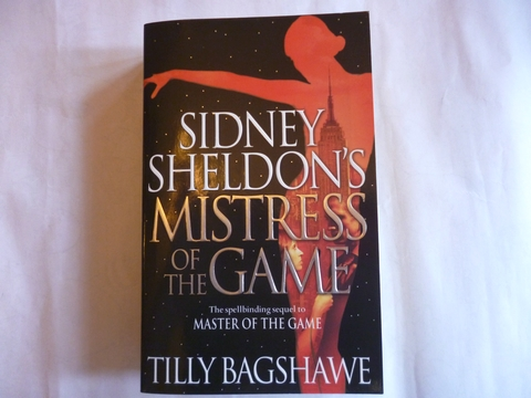 Sidney Sheldon's Mistress Of The Game' By Tilly Bagshawe
