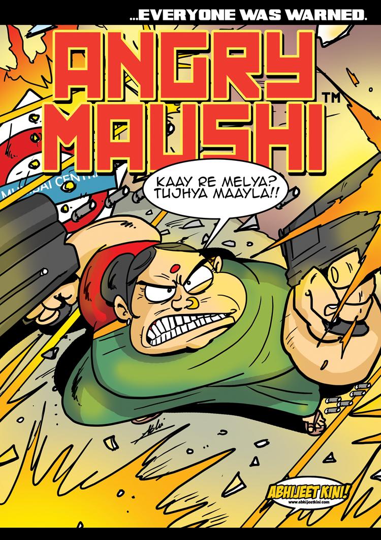 Angry_Maushi by Abhijeet Kini