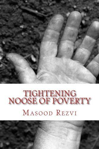 tightening noose of poverty