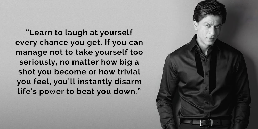Shah Rukh Khan - Quote 4