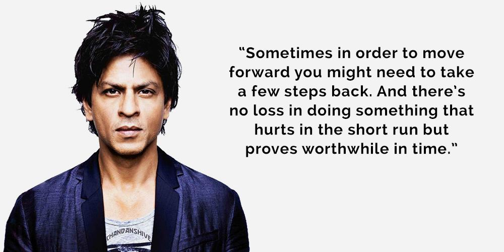 Shah Rukh Khan - Quote 1