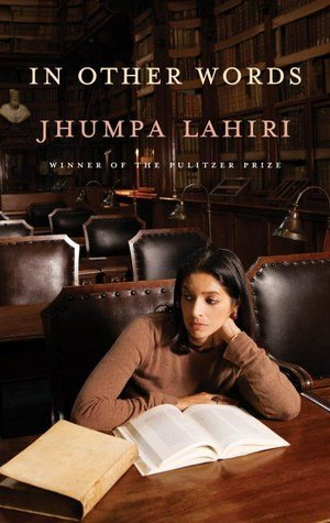 Jhumpa Lahiri and her book In Other Words