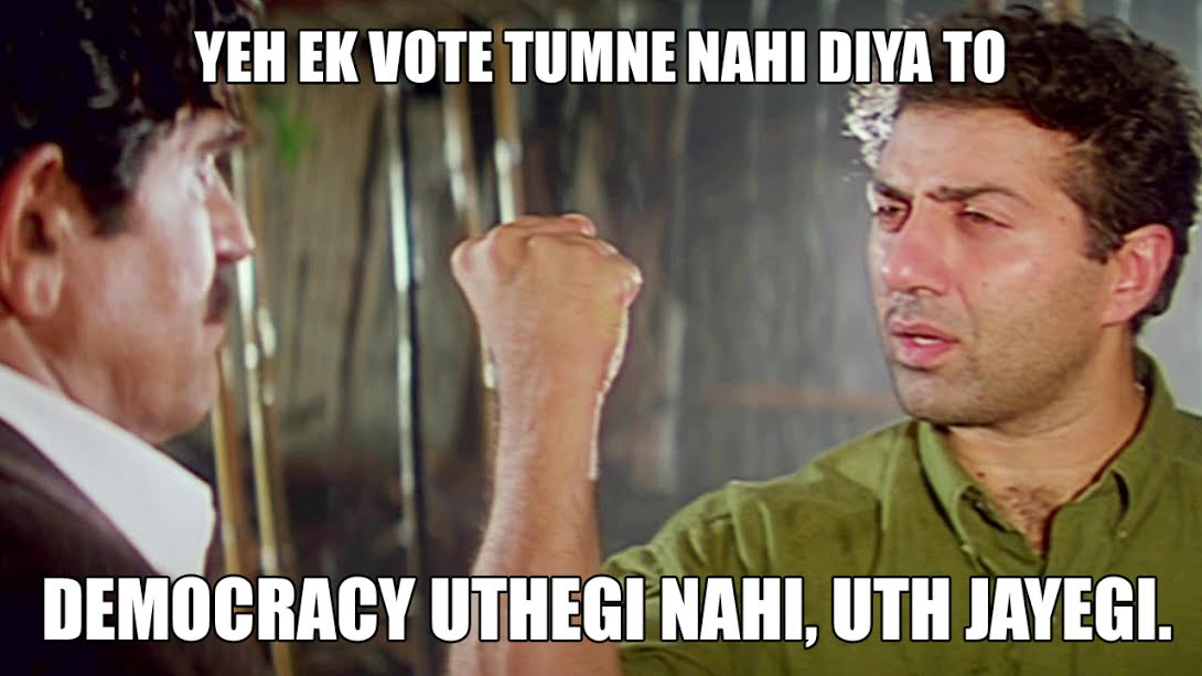 A man with his fist raised. Text reads: Ye ek vote tumne nahi diya to, democracy uthegi nahi, uth jayegi.