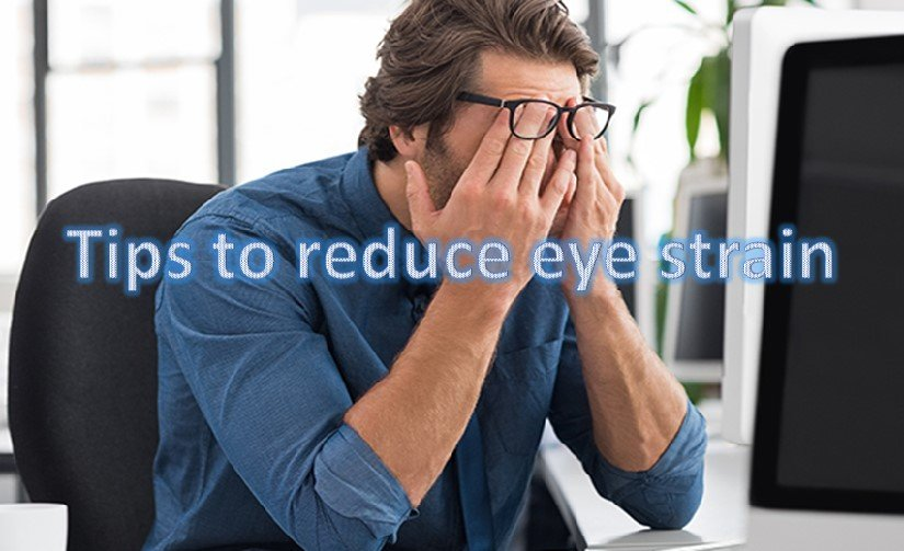 Why Eye strain Happens and How to Overcome it?