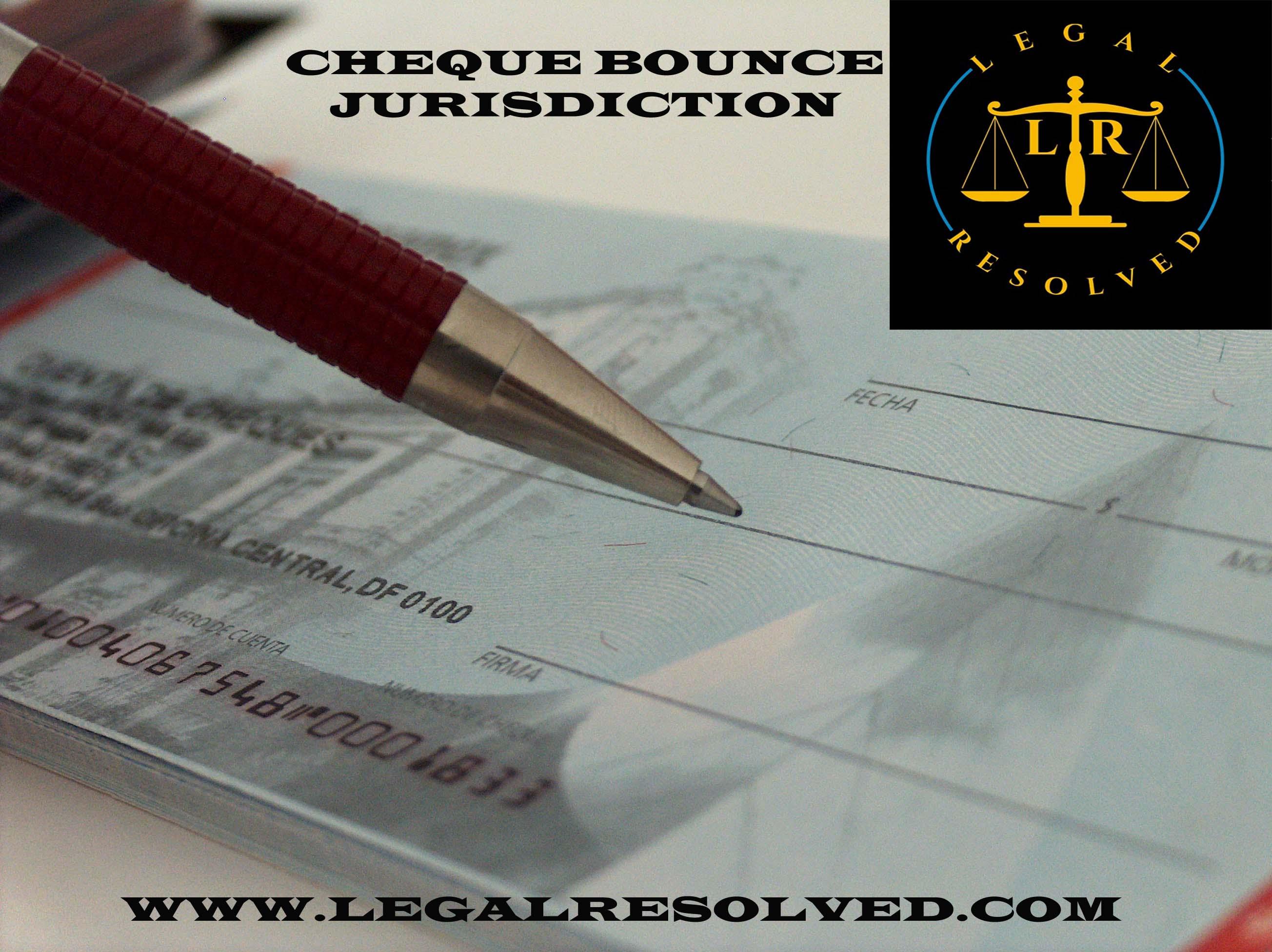 Cheque bounce jurisdiction