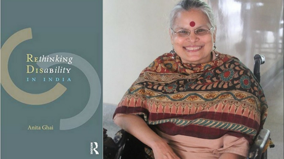 The image features Anita Ghai, who is wearing a red bindi and a shawl, and is seated and smiling. It also features the cover of her book, which is called 'Rethinking Disability in India'. Courtesy: Anita Ghai.