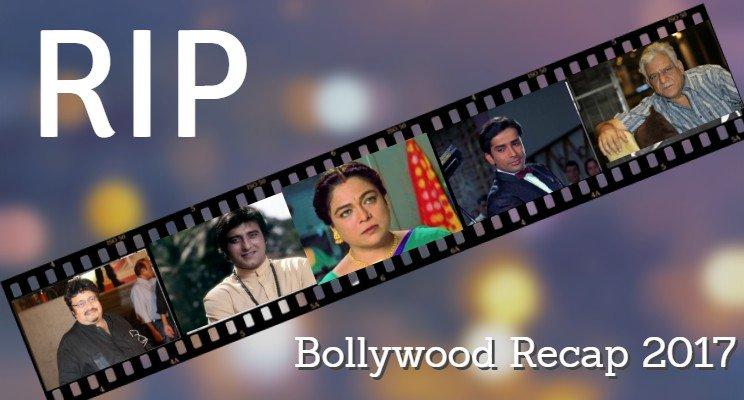 Bollywood Recap 2017