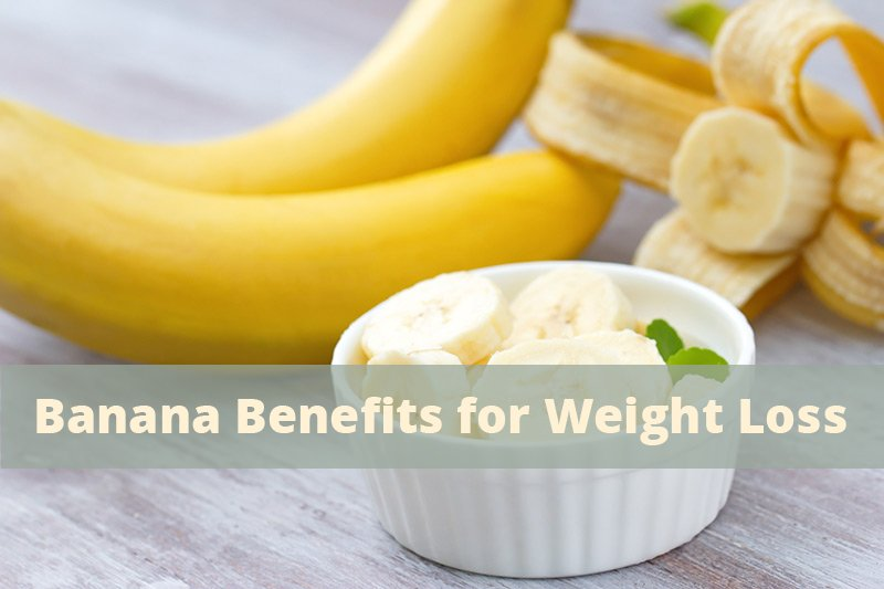 banana benefits for weight loss