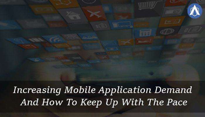 mobile application demand