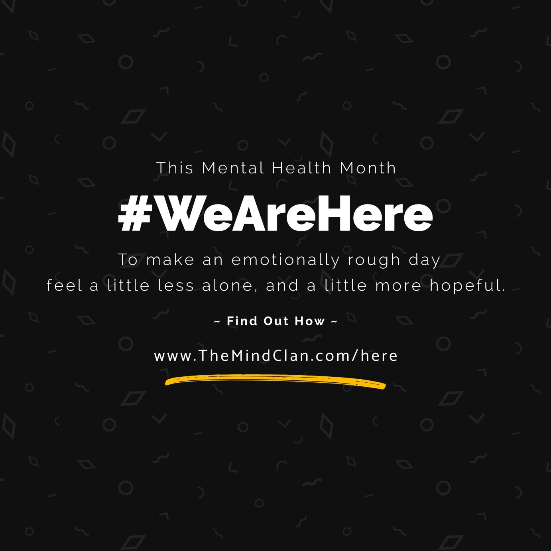 WeAreHere - By TheMindClan.com