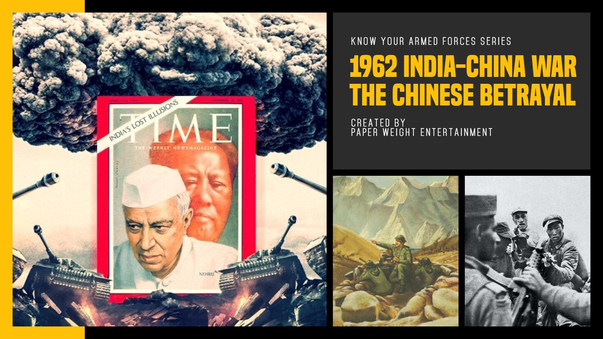 1962 India China War