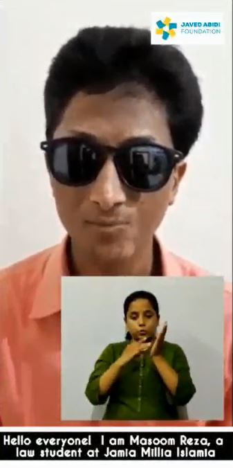 Image of Masoom Reza speaking into the camera, along with an image of a sign language interpreter. Text in the image says- 'Hello everyone! I am Masoom Reza, a law student at Jamia Milia Islamia.